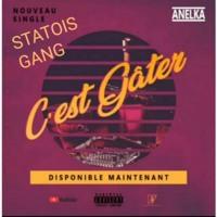 C EST GATER STATOIS GANG FINAL (hauteur du son 1,50 - tempo 100).mp3