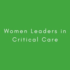ICU Liberation and COVID-19: Women Leaders in Medicine, Ep. 4