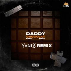 Koba Lad ft Gazo - Daddy Chocolat (YANISS Remix)[PITCH COPYRIGHT]