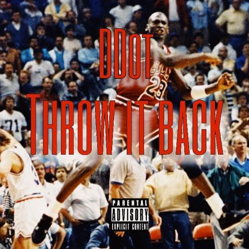 Throw it Back (2017) Prod Drippy Drew