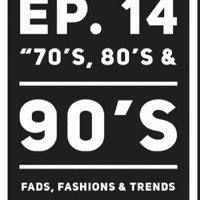 "EXPLICIT REALITY Ep. 14  ""70's, 80's, & 90's"""