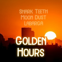 Golden Hours - Shark Teeth, Labarca & Moon Dust