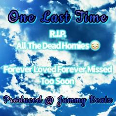 One Last Time ( Ja Y Dee) Produced @ Jammy Beatz
