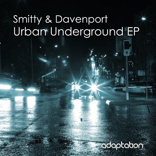 Smitty & Davenport - Urban Underground EP