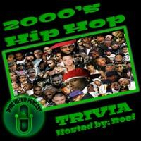 Dude Weekly Trivia (2000's Hip Hop)
