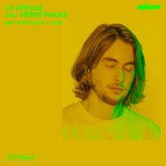 LA CREOLE avec Hervé Pagez - 19 Septembre 2021