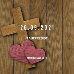 26.09.2021 Taufe: Pastorin Hanna Adler - Taufpredigt