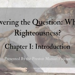The Answer to the Question: What is Righteousness? Chapter 1 - Introduction to Noah - Genesis
