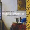 Writing to Vermeer, scene 4