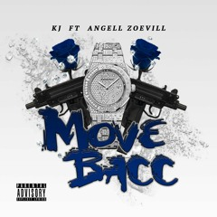 K.J Ft Angell Zoevill - Move Bacc