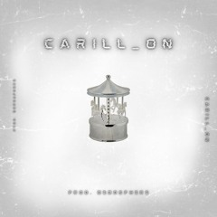 Carill_On (Prod. Bebosphere)