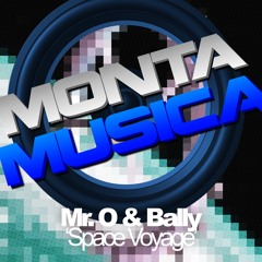 Mr. O & Bally - Space Voyage