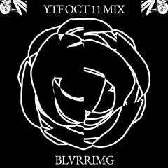 YTF OCT 11 MIX