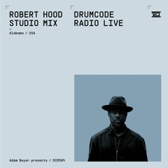 DCR584 - Drumcode Radio Live - Robert Hood studio mix recorded in Alabama