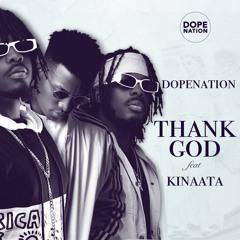 Thank God Feat Kinaata (Prod By B2)
