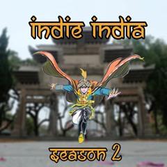 "Indie India 2.0 EP. 12: อินเดียปิดตาย!!! ""คนในห้ามออก คนนอกห้ามเข้า"""