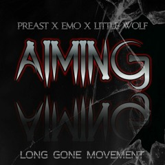 Aiming Feat. Little Wolf x EMO