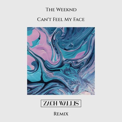 The Weeknd - Can't Feel My Face (Zach Wallis Remix)