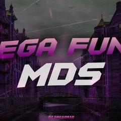 MEGA FUNK - MDS + (DJGregório) {2K21}