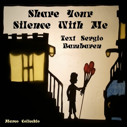 Share Your Silence With Me - Text Sergio Bambaren
