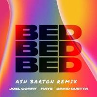 Joel Corry X Raye X David Guetta - Bed (Ash Barton Remix)