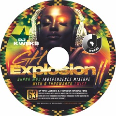 GH Explosion Volume 2 - Ghana at 63 Independence Mix - Part 1