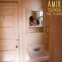 Amir - telepatía (prod. by savey)