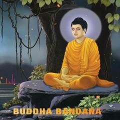 "Buddha Bandana ""Buddha Mantra""- Chandra Kumar Dong ll Buddha Mantra For Positive Energy ll MEDIATION"