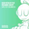 Download Dash Berlin feat. Roxanne Emery - Shelter (Yoel Lewis Remix) Mp3