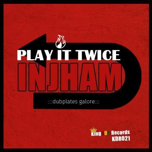 KDR021 Injham - PLAY IT TWICE