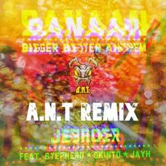 BANAAN - (A.N.T Remix)