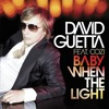 Baby When The Light (feat. Cozi) (David Guetta & Fred Rister RMX Radio Edit)