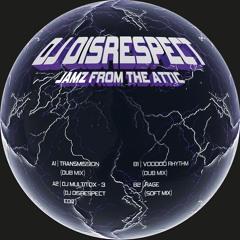A1 | DJ DISRESPECT | TRANSMISSION (DUB MIX)