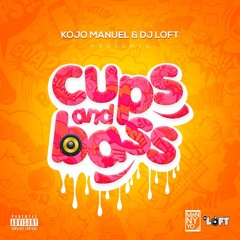 CUPS & BASS MIX WITH KOJO MANUEL & DJ LOFT - Bashment & ShattaBration