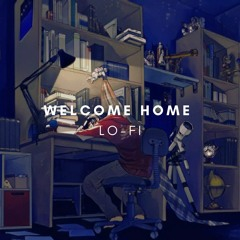 Welcome home (LO-FI BEAT)