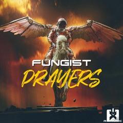 Fungist - Prayers