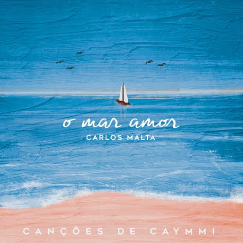 O Mar Amor - Canções de Caymmi
