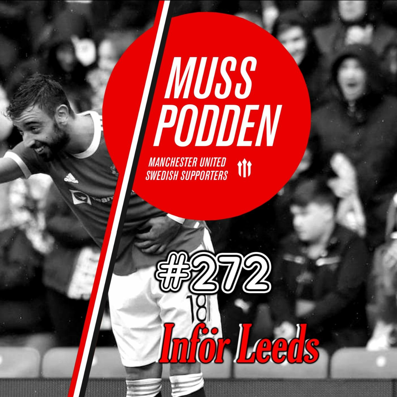 #272 Inför Leeds och silly-rykten
