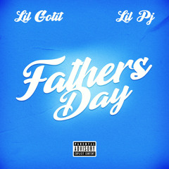Father's Day (feat. Lilpj)