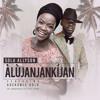 Download Alujanjankijan (feat. Adekunle Gold) Mp3