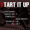 Start It Up (Remix) [feat. Kanye West, Swizz Beatz, Fabolous, Ryan Leslie & Pusha T]