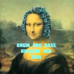 Drum and Bass Rollers Mix 2021