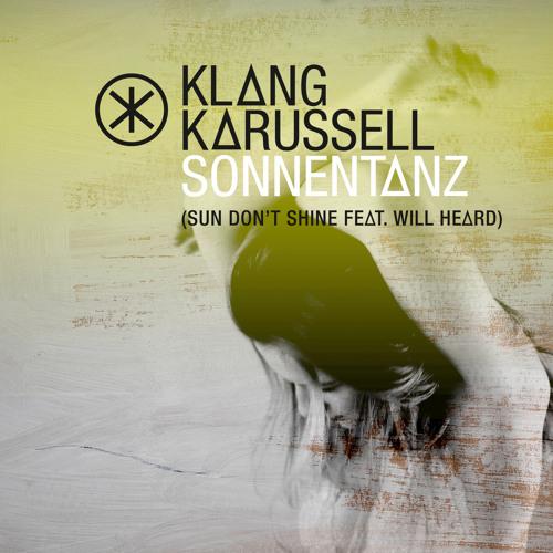 Sonnentanz (Sun Don't Shine / Rob Da Bank Remix)