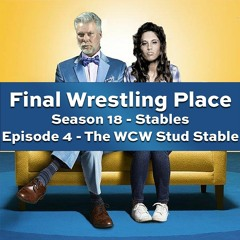S18E4 - The WCW Stud Stable [Stables]