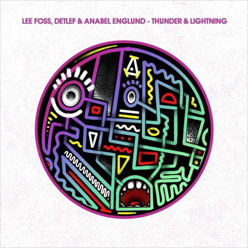 Lee Foss, Detlef, Anabel Englund - Thunder & Lightning