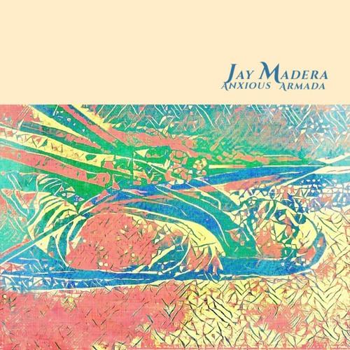 Anxious Armada   ©℗ 2020 Jay Madera Publishing