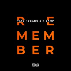 I Remember (feat. K Camp)