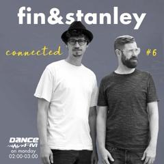 Fin & Stanley - Connected #6 Dance FM Romania