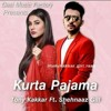 Download KURTA PAJAMA - Tony Kakkar ft. Shehnaaz GillLatest Punjabi Song 2020.mp3 Mp3