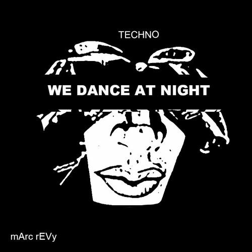 WE DANCE AT NIGHT